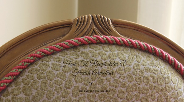 How to Reupholster a French Armchair : the painted chandelier tutorial how to reupholster a french armchair graphic from www.thepaintedchandelierblog.com size 697 x 389 jpeg 108kB
